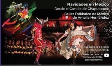 El Ballet Folklórico de Amalia Hernández presenta Navidades en México vía online