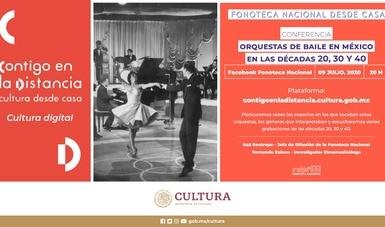 Fonoteca Nacional trasmitirá conferencia en línea sobre orquestas de baile mexicanas de la primera mitad del siglo XX