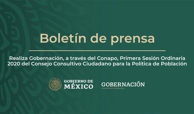 Realiza Gobernación, a través del Conapo, Primera Sesión Ordinaria 2020 del Consejo Consultivo Ciudadano para la Política de Población