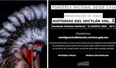 """Presentarán en """"Fonoteca Nacional desde casa"""" el álbum Historias del Mictlán vol.3, del rapero chihuahuense Vekors"""