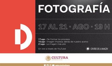 Centro de la Imagen conmemora con una serie de actividades en línea la Semana de la Fotografía