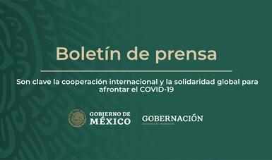 Son clave la cooperación internacional y la solidaridad global para afrontar el COVID-19