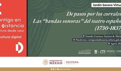 Fonoteca Nacional difunde en México piezas musicales inéditas del teatro madrileño de los siglos XVIII y XIX