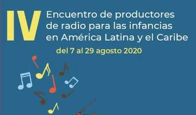 Investigadores y productores de América Latina y el Caribe presentes en el IV Encuentro de radio para las infancias