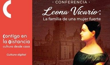 El INEHRM realiza la conferencia virtual: Leona Vicario, la familia de una mujer fuerte