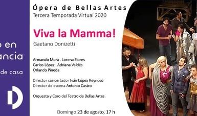 Ópera de Bellas Artes presenta la farsa Viva la Mamma!, vía online