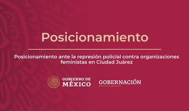 Posicionamiento ante la represión policial contra organizaciones feministas en Ciudad Juárez