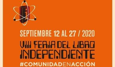 VIII Feria del Libro Independiente Comunidad en Acción
