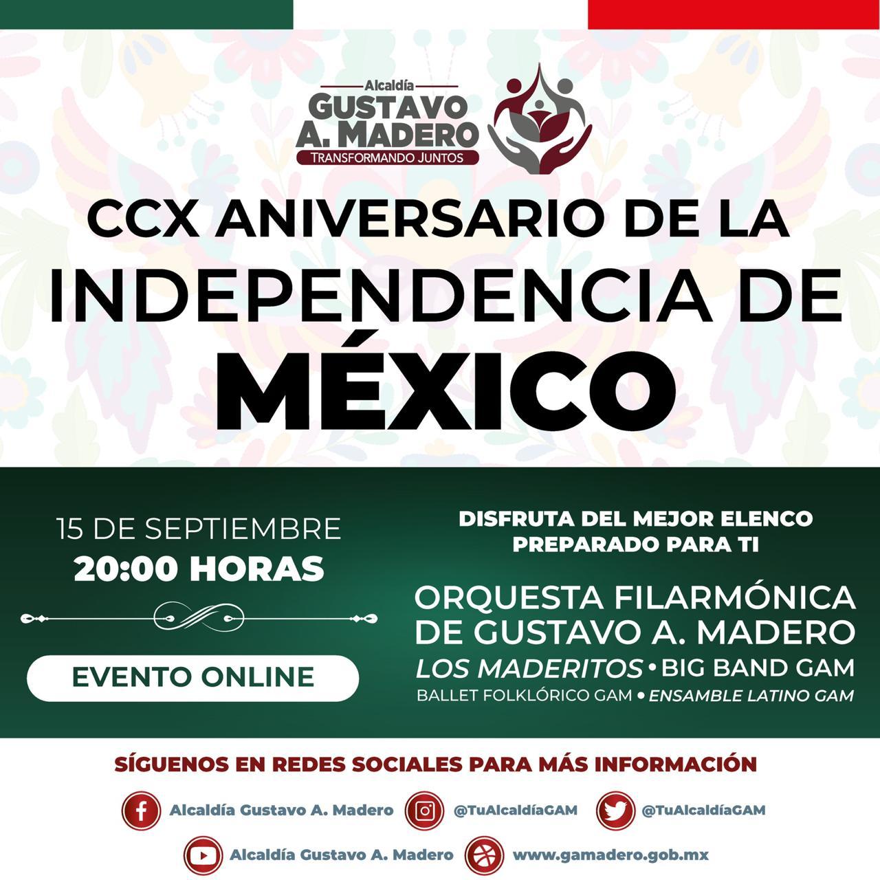La alcaldía Gustavo A. Madero presenta programa virtual para las celebraciones del CCX aniversario de al independencia de México