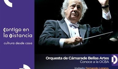 Conoce a la OCBA recibe al director de orquesta Fernando Lozano