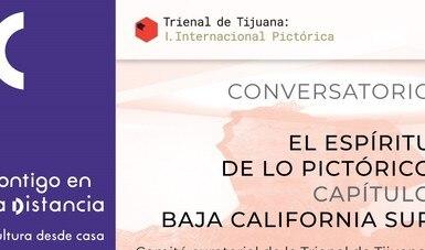 Organiza el Cecut conversatorio digital sobre la Trienal Tijuana I, ahora en Baja California Sur