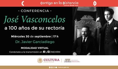 El INEHRM conmemorará el centenario de la rectoría de José Vasconcelos