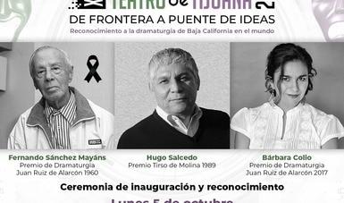 Ofrecerá el Cecut homenaje a tres dramaturgos de BC