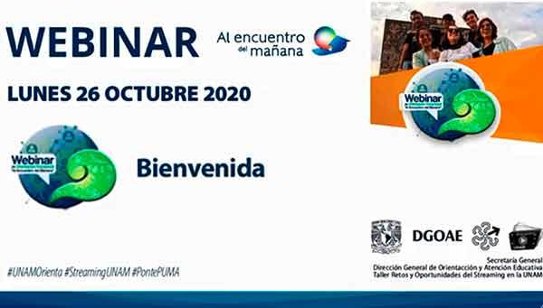"""Expone la UNAM su amplia oferta educativa en el webinar """"Al Encuentro del Mañana"""""""