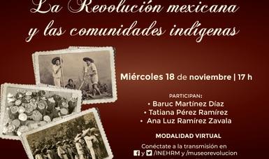 El INEHRM abordará el papel de las comunidades indígenas en la Revolución mexicana