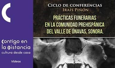 Transmitirá el Cecut conferencia sobre cementerio prehispánico en Sonora