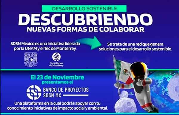 UNAM y Tec de Monterrey impulsan el Banco de Proyectos para lograr los ODS