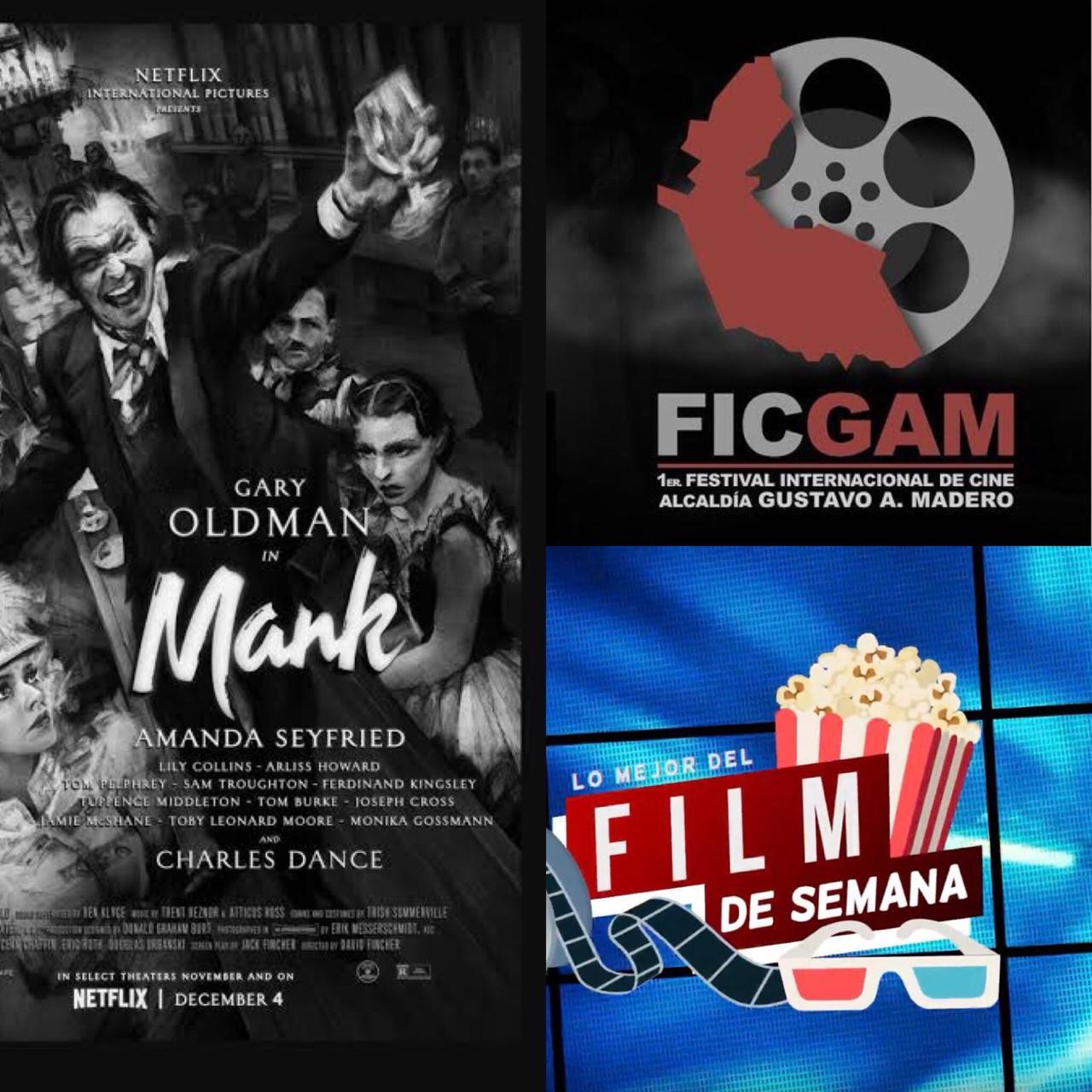 El Film de la Semana  Mank y el 1er FICGAM