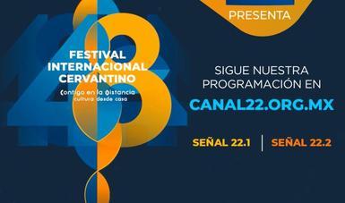 Canal 22 cierra el 2020 posicionándose como un referente en México para la promoción y difusión del arte y la cultura