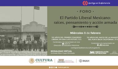 INEHRM e INAH analizarán pensamiento y acción del Partido Liberal Mexicano en la Revolución mexicana