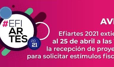 Se amplía periodo de recepción de proyecto Efiartes 2021 hasta el 25 de abril