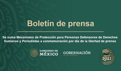 Se suma Mecanismo de Protección para Personas Defensoras de Derechos Humanos y Periodistas a conmemoración por día de la libertad de prensa