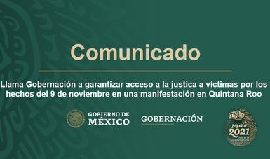 Llama Gobernación a garantizar acceso a la justica a víctimas por los hechos del 9 de noviembre en una manifestación en Quintana Roo