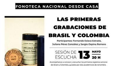 """""""Fonoteca Nacional desde casa"""" dedicará próxima sesión al estudio de las primeras grabaciones hechas en Brasil y Colombia"""