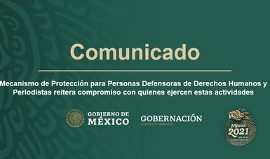 Mecanismo de Protección para Personas Defensoras de Derechos Humanos y Periodistas reitera compromiso con quienes ejercen estas actividades