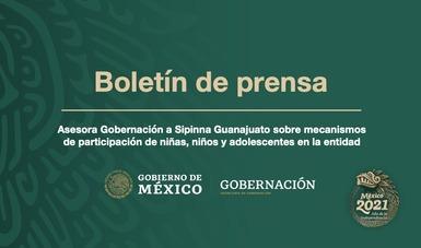 Asesora Gobernación a Sipinna Guanajuato sobre mecanismos de participación de niñas, niños y adolescentes en la entidad