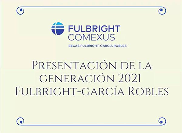 Por tercer año consecutivo, universitarios lideran contingente de becarios Fulbright-García Robles