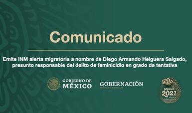Emite INM alerta migratoria a presunto responsable de feminicidio en grado de tentativa