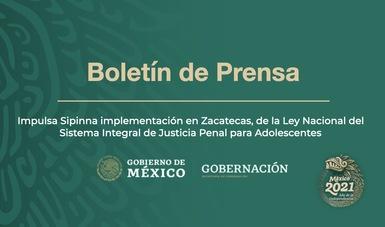 Impulsa Sipinna implementación en Zacatecas, de la Ley Nacional del Sistema Integral de Justicia Penal para Adolescentes