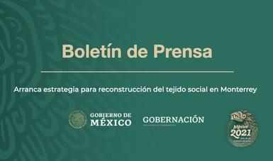 Arranca estrategia para reconstrucción del tejido social en Monterrey