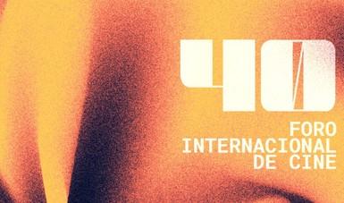 Tras la espera, llega el 40 Foro Internacional de Cine