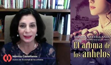"""""""El aroma de los anhelos"""" Una novela histórica de Mónica Treviño se presentó en el Cecut"""