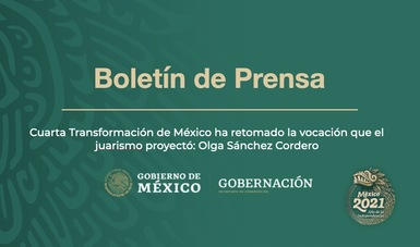 Cuarta Transformación de México ha retomado la vocación que el juarismo proyectó: Olga Sánchez Cordero