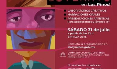 Se acerca el fin de semana más divertido con Alas y Raíces y el Complejo Cultural Los Pinos