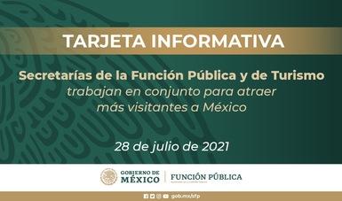 Secretarías de la Función Pública y de Turismo trabajan en conjunto para atraer más visitantes a México