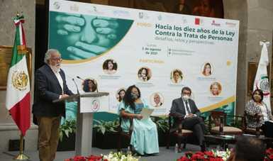 Necesaria iniciativa de reforma a ley contra trata de personas que adopte medidas firmes, afirma Alejandro Encinas