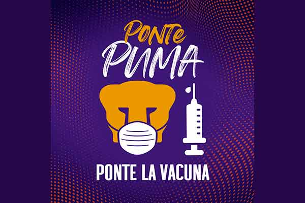 """Promueve la UNAM la vacunación: """"Ponte Puma, Ponte la Vacuna"""""""