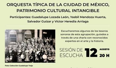 """Rememorarán 10 años de la Orquesta Típica de la Ciudad como patrimonio intangible de la CDMX en """"Fonoteca Nacional desde Casa"""""""