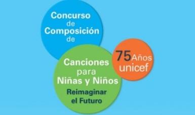 Abren convocatoria para el Concurso de Composición de Canciones para Niñas y Niños Reimaginar el futuro 75 Años UNICEF