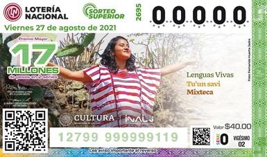 Lotenal e Inali develan billete de lotería Alusivo a la lengua tu'un savi (mixteco)