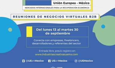 Se abre registro para reuniones de negocios virtuales entre empresas y profesionales mexicanos y europeos de Industrias Creativas