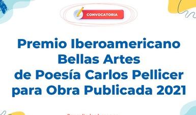 Abren convocatoria para el Premio Iberoamericano Bellas Artes de Poesía Carlos Pellicer para Obra Publicada 2021