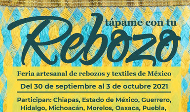 """La feria artesanal """"Tápame con tu rebozo"""" llega nuevamente al Museo Nacional de Culturas Populares"""
