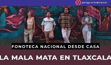 Fonoteca Nacional transmitirá concierto del grupo de rap La Mala Mata