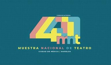 Anuncian los proyectos participantes en la 41 Muestra Nacional de Teatro 2021