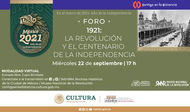 El INEHRM hace una revisión a la conmemoración del centenario de la consumación de la Independencia en 1921